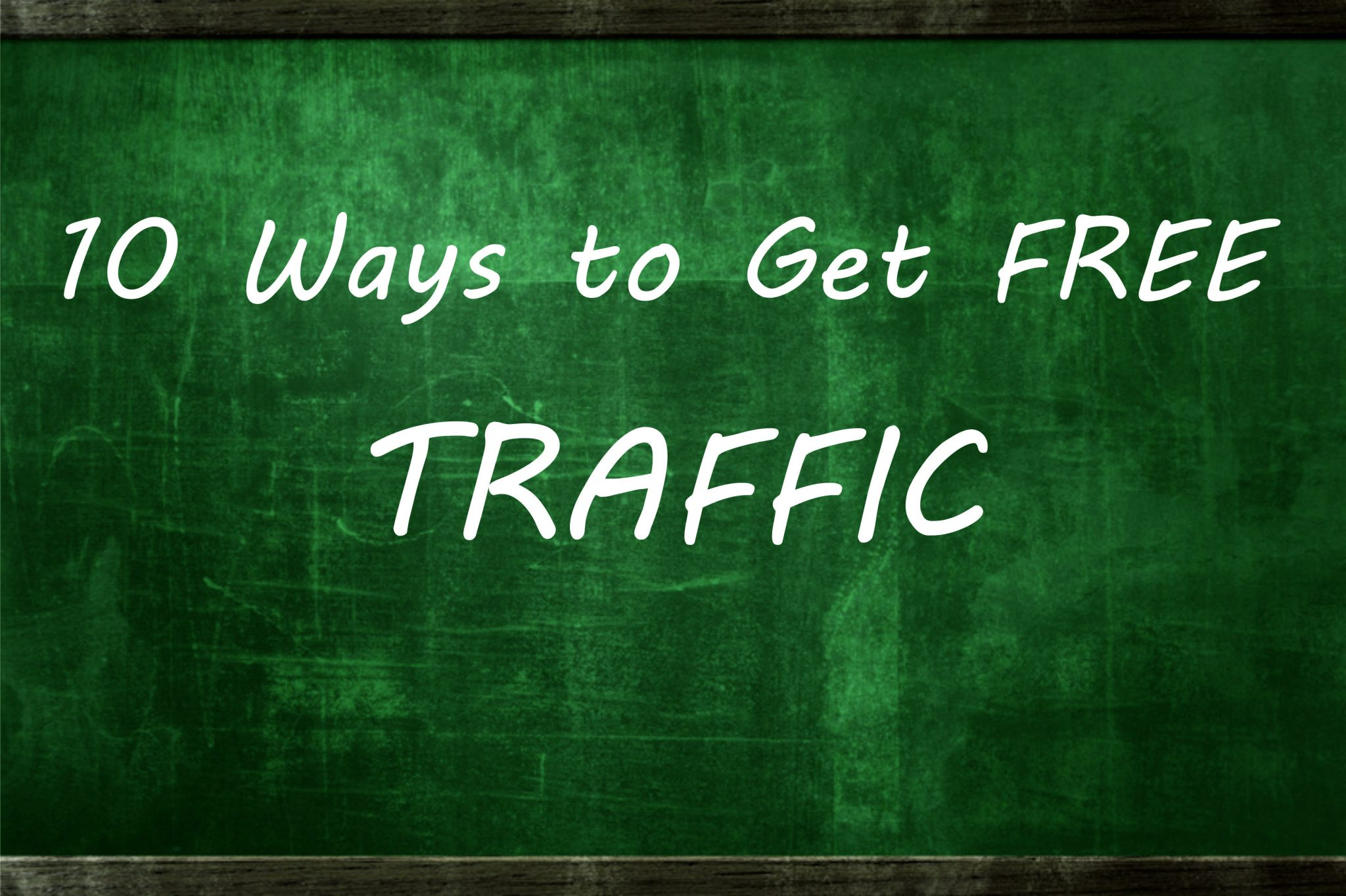 10-ways-to -get -free-traffic